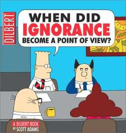 Dilbert - Ignorance