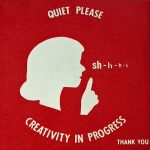 """Creativity in Progress"""