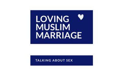 Loving Muslim Marriage