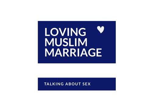 Loving Muslim Marriage