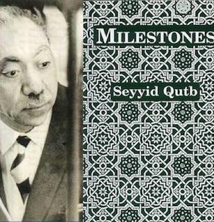 Milestones on the Path, by Sayyid Qutb
